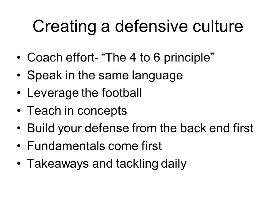 Creating a defensive culture