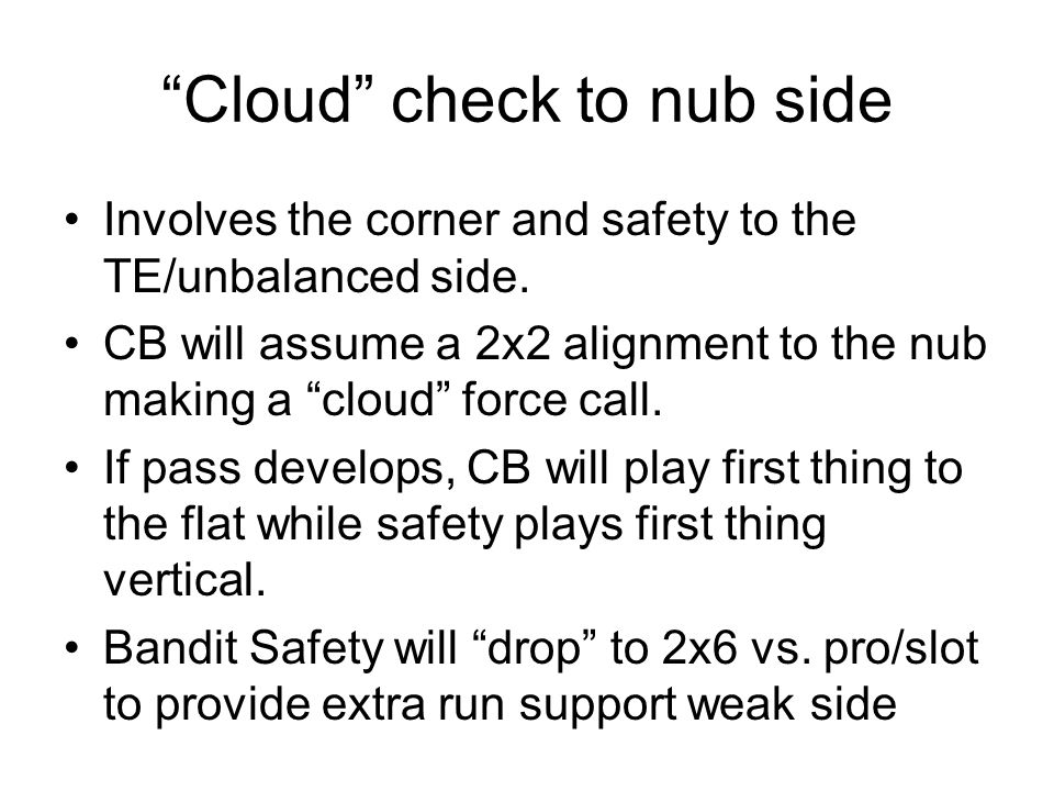 Cloud check to nub side