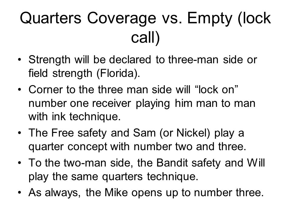 Quarters Coverage vs. Empty (lock call)