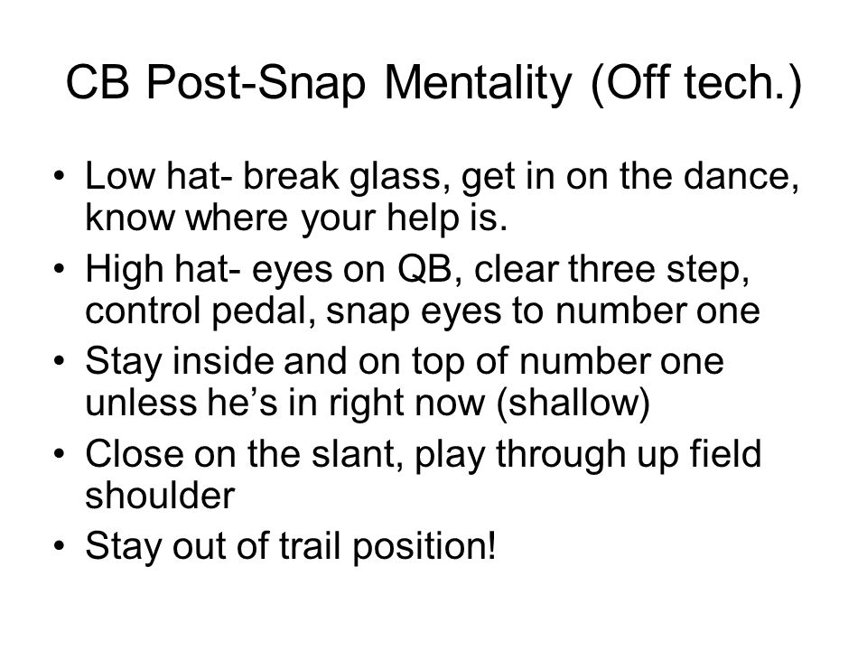 CB Post-Snap Mentality (Off tech.)