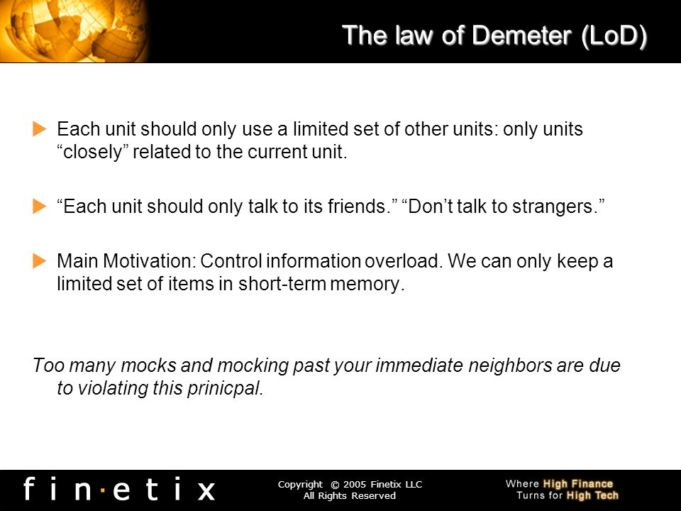 The law of Demeter (LoD)