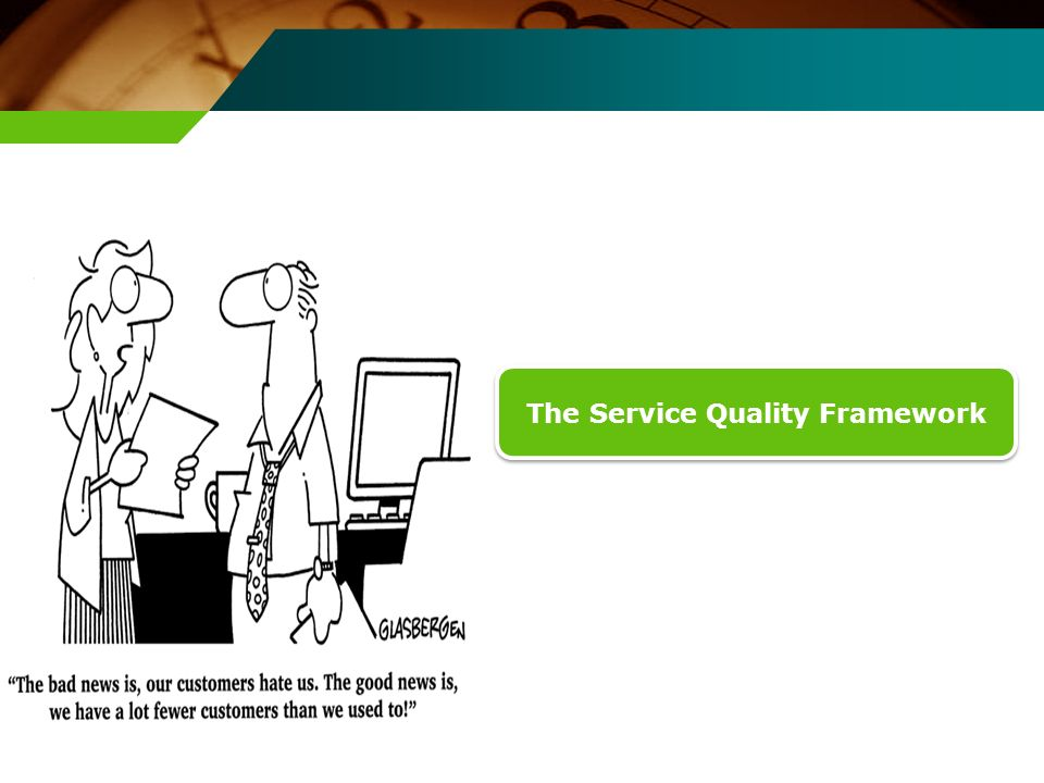 The Service Quality Framework