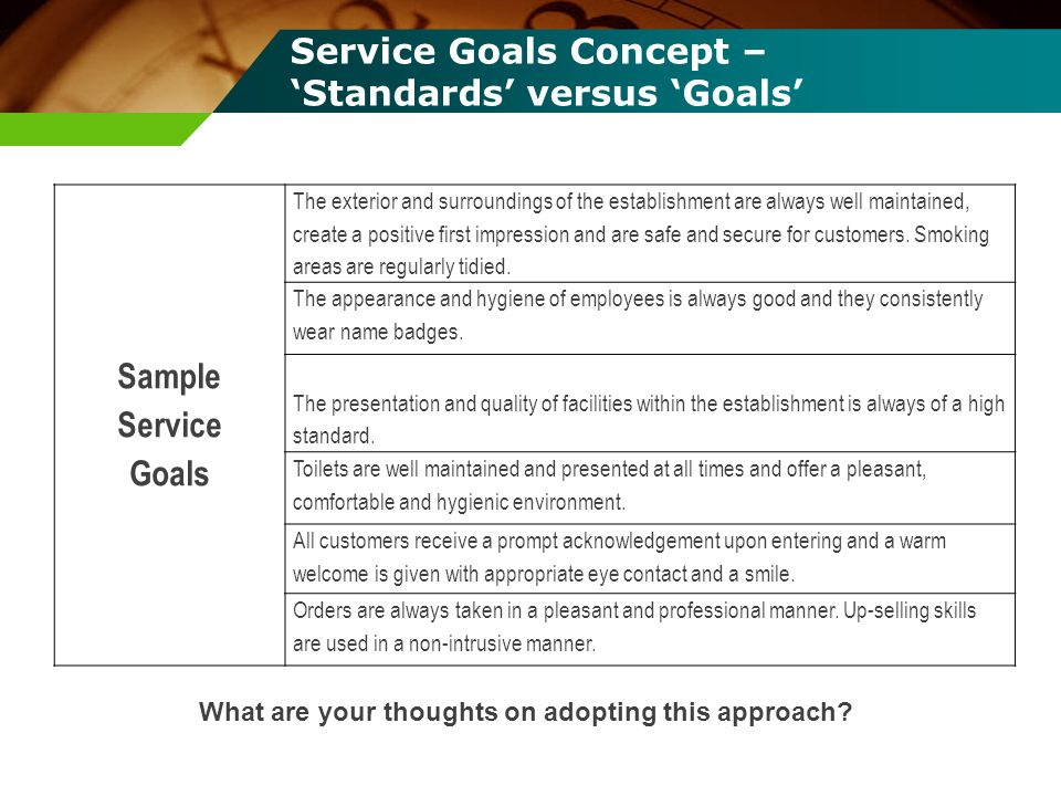 Service Goals Concept – 'Standards' versus 'Goals'