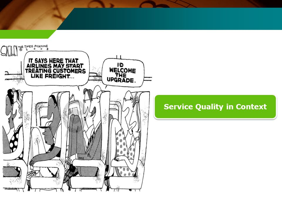 Service Quality in Context