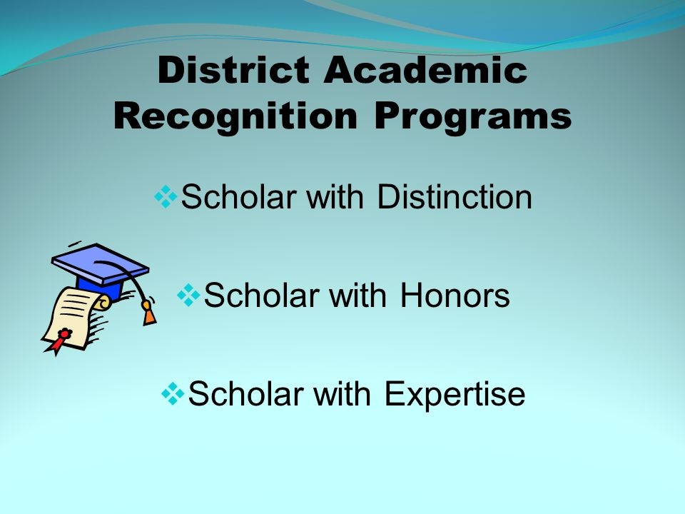 District Academic Recognition Programs