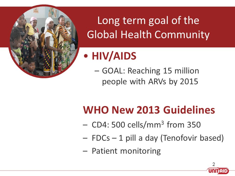 Long term goal of the Global Health Community