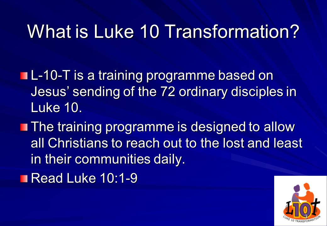 What is Luke 10 Transformation