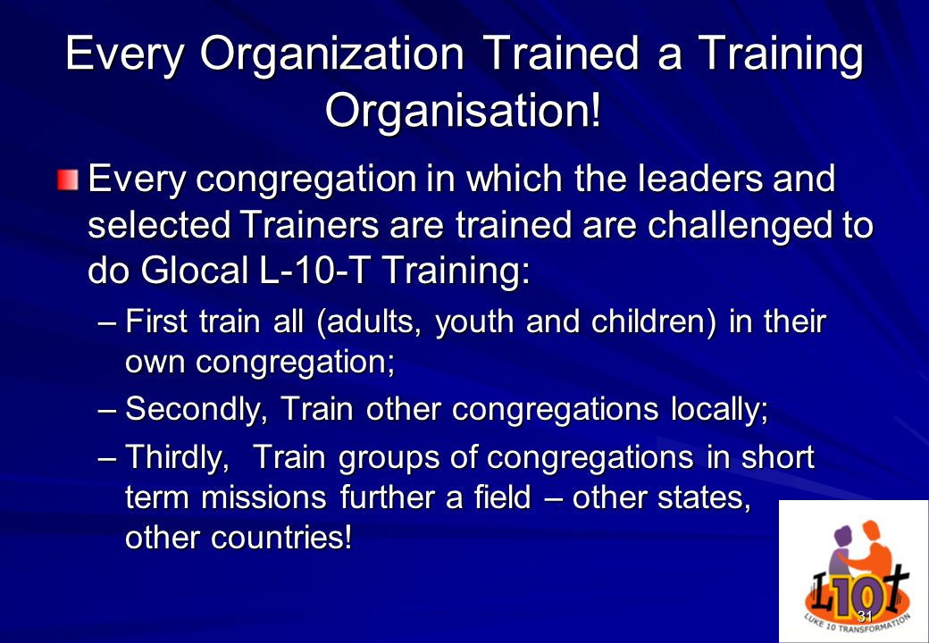 Every Organization Trained a Training Organisation!