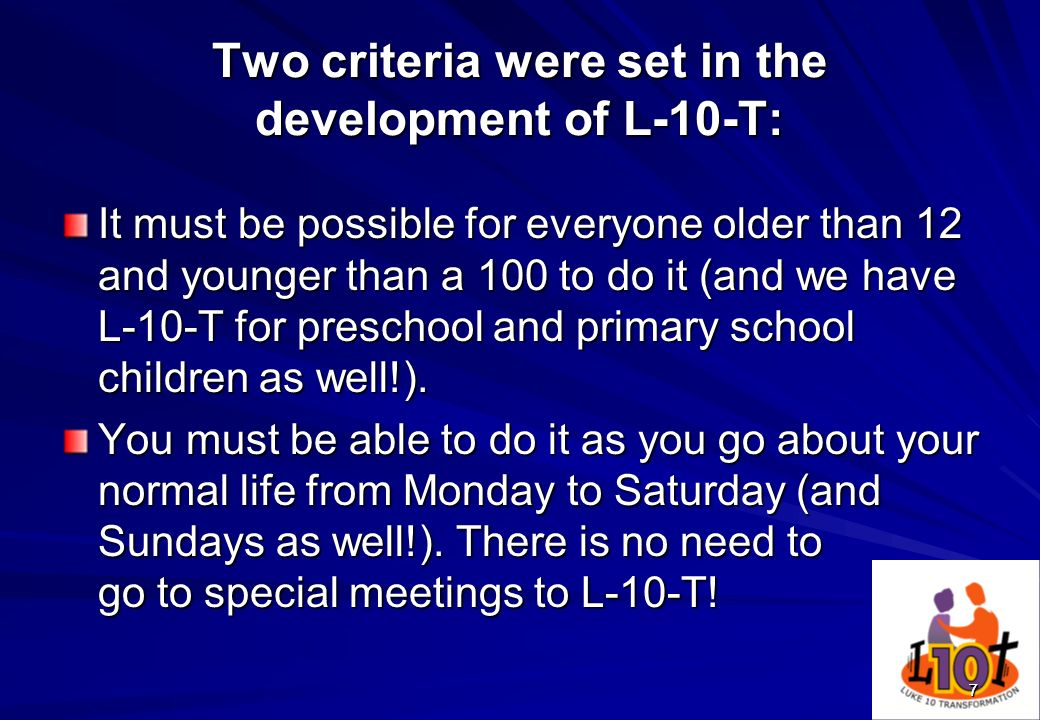 Two criteria were set in the development of L-10-T: