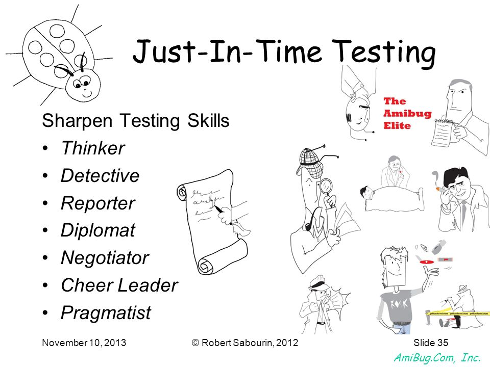 Just-In-Time Testing Sharpen Testing Skills Thinker Detective Reporter