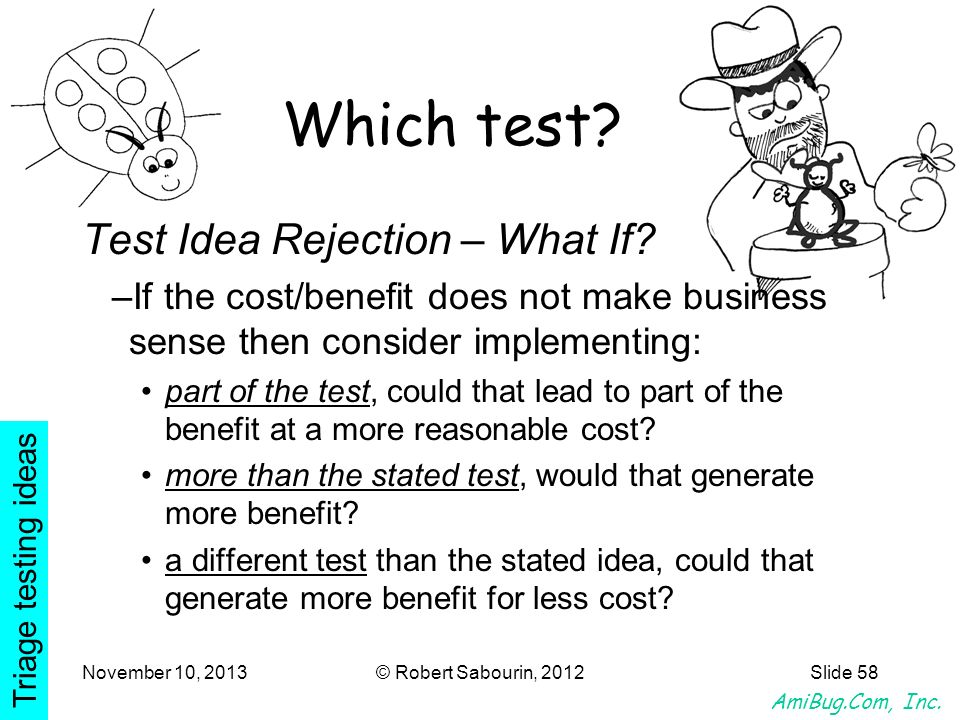 Which test Test Idea Rejection – What If