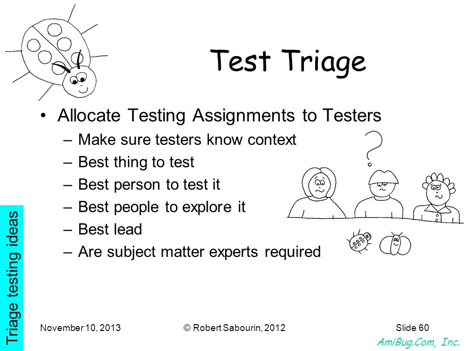 Test Triage Allocate Testing Assignments to Testers