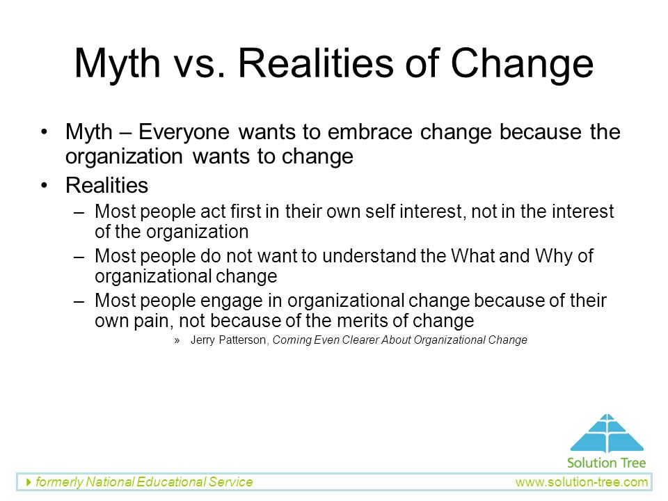 Myth vs. Realities of Change