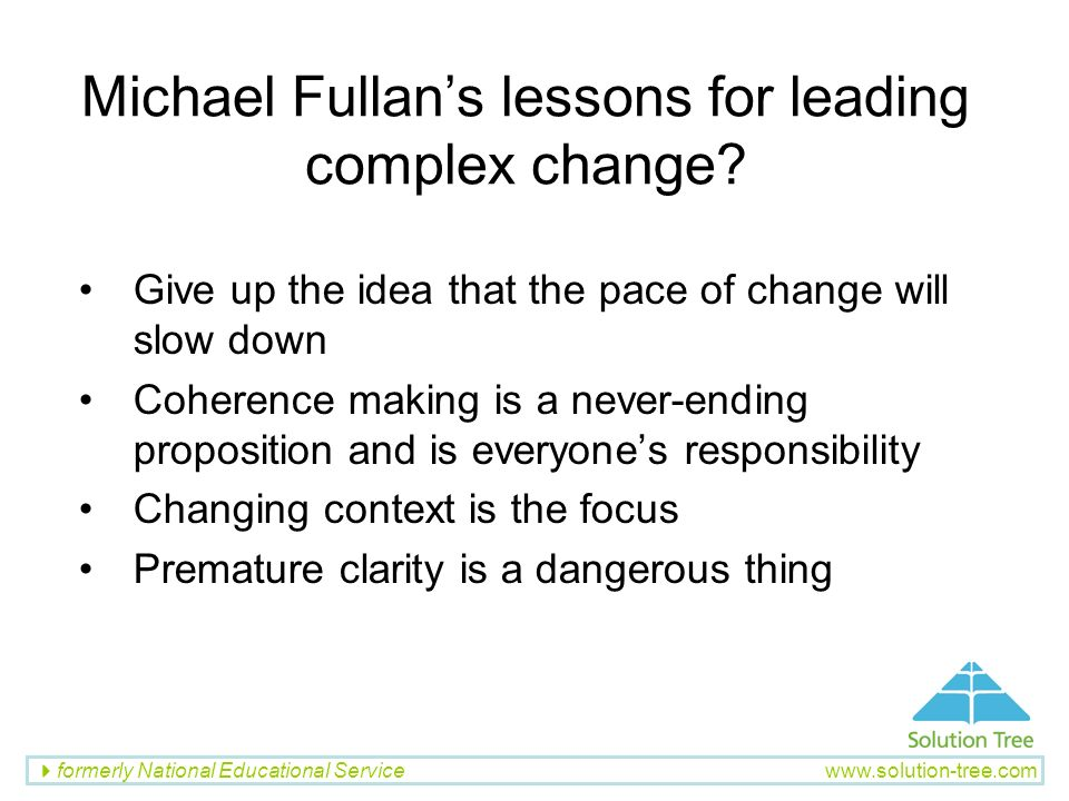 Michael Fullan's lessons for leading complex change