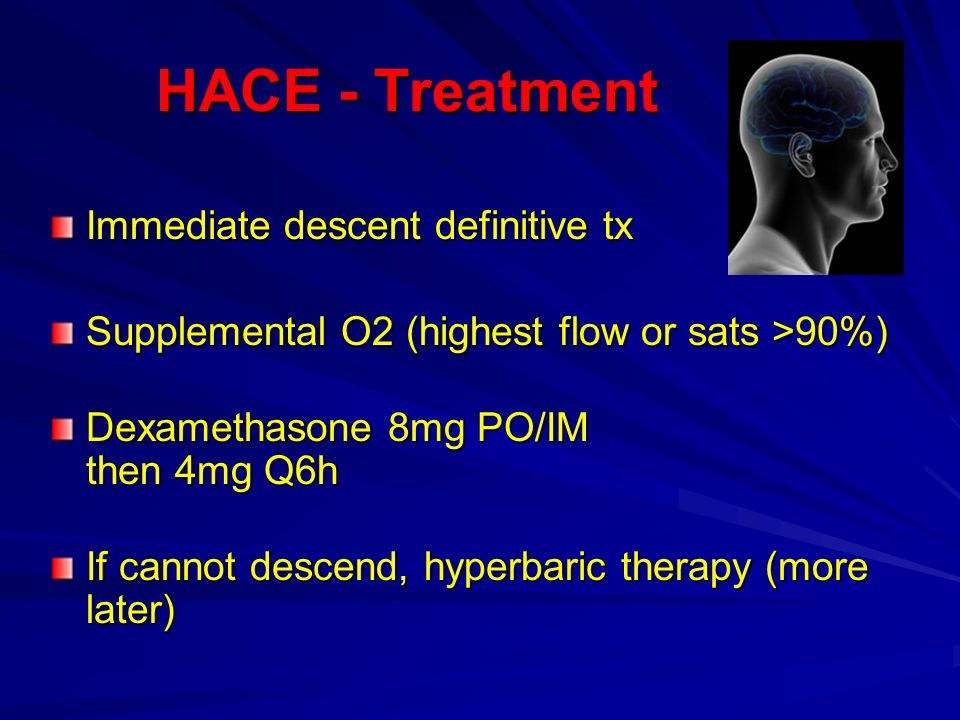 HACE - Treatment Immediate descent definitive tx