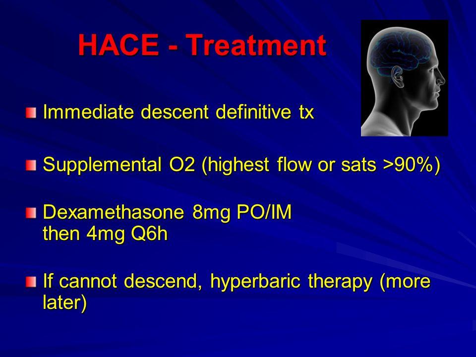 HACE - Treatment Immediate descent definitive tx