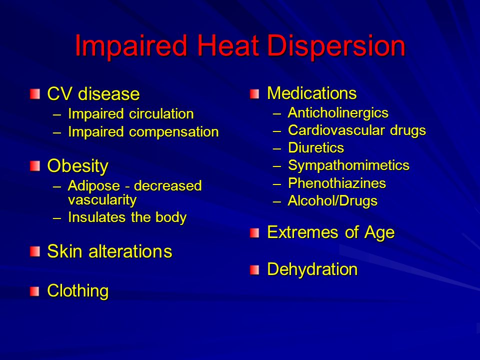 Impaired Heat Dispersion