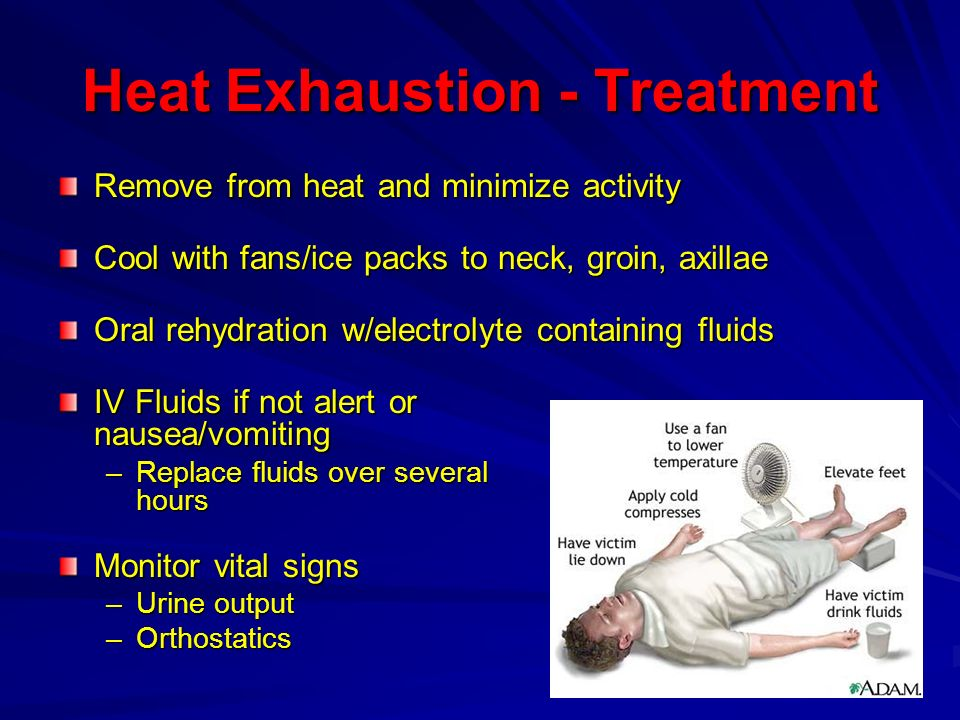 Heat Exhaustion - Treatment
