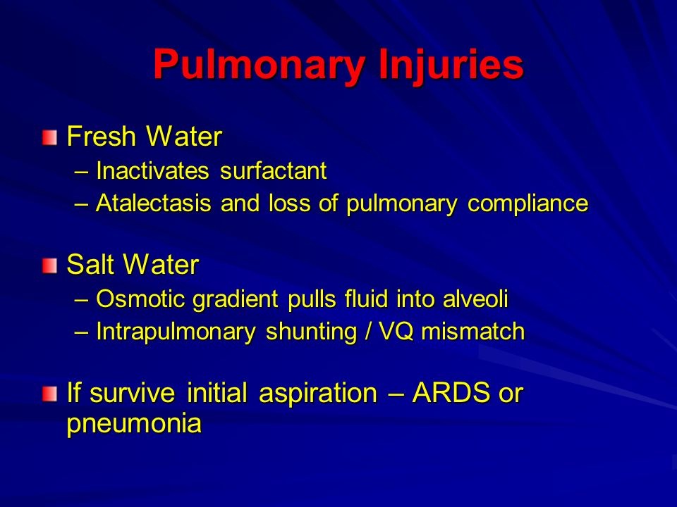Pulmonary Injuries Fresh Water Salt Water
