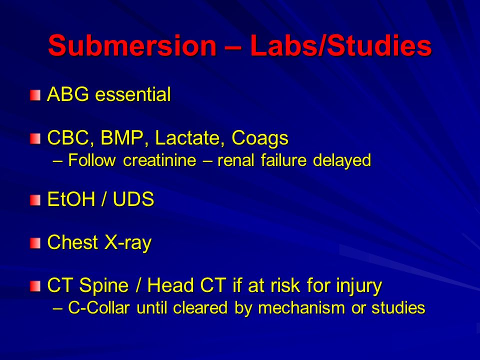 Submersion – Labs/Studies