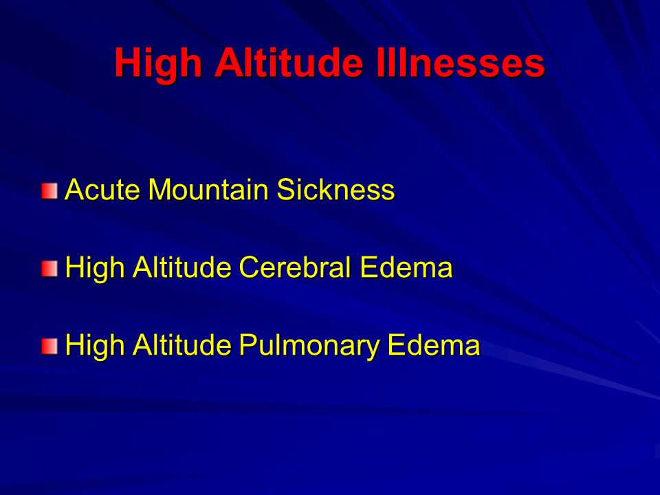 High Altitude Illnesses