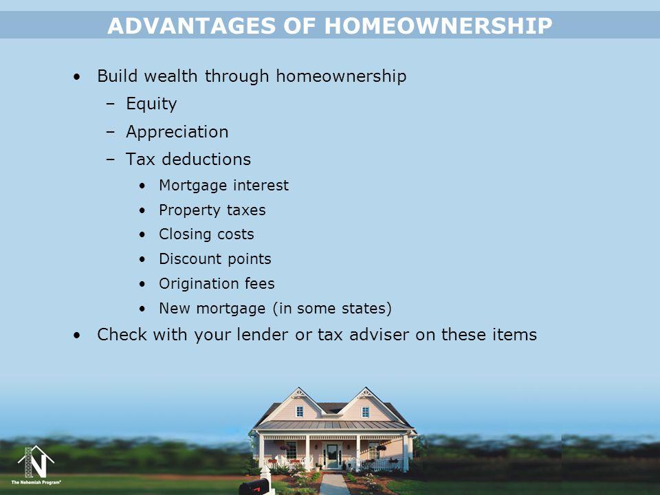 ADVANTAGES OF HOMEOWNERSHIP