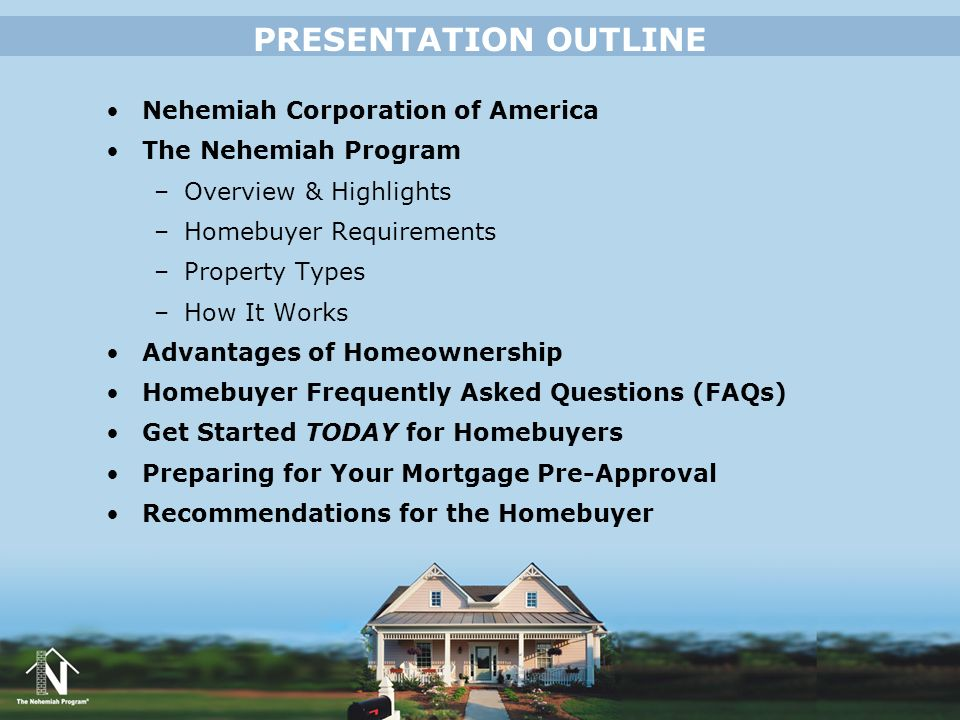 PRESENTATION OUTLINE Nehemiah Corporation of America