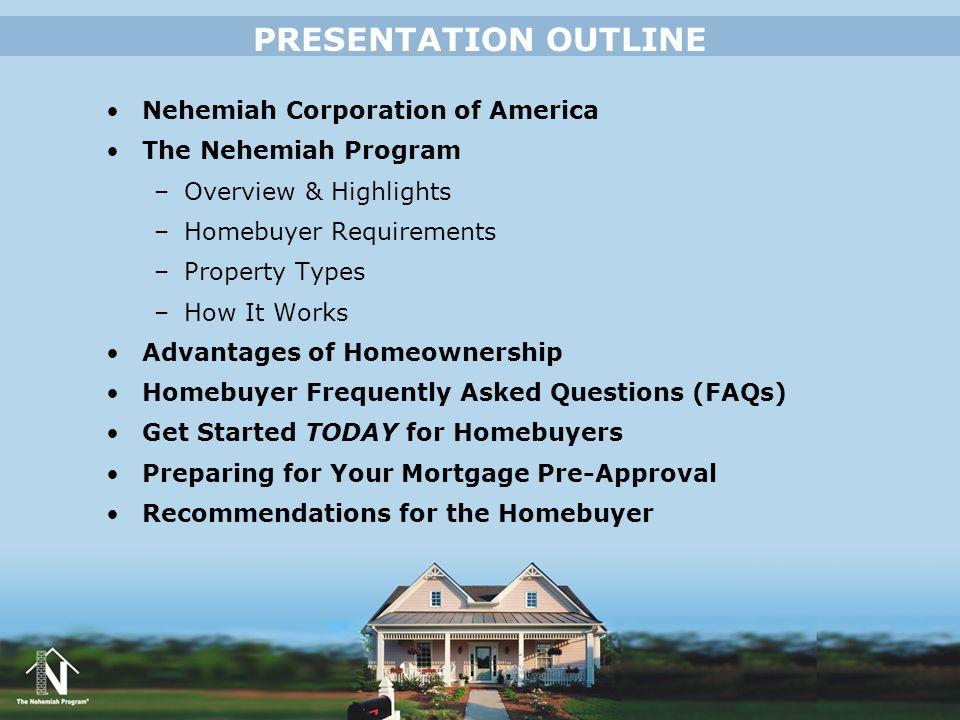 PRESENTATION OUTLINE Nehemiah Corporation of America