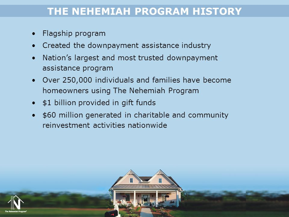 THE NEHEMIAH PROGRAM HISTORY