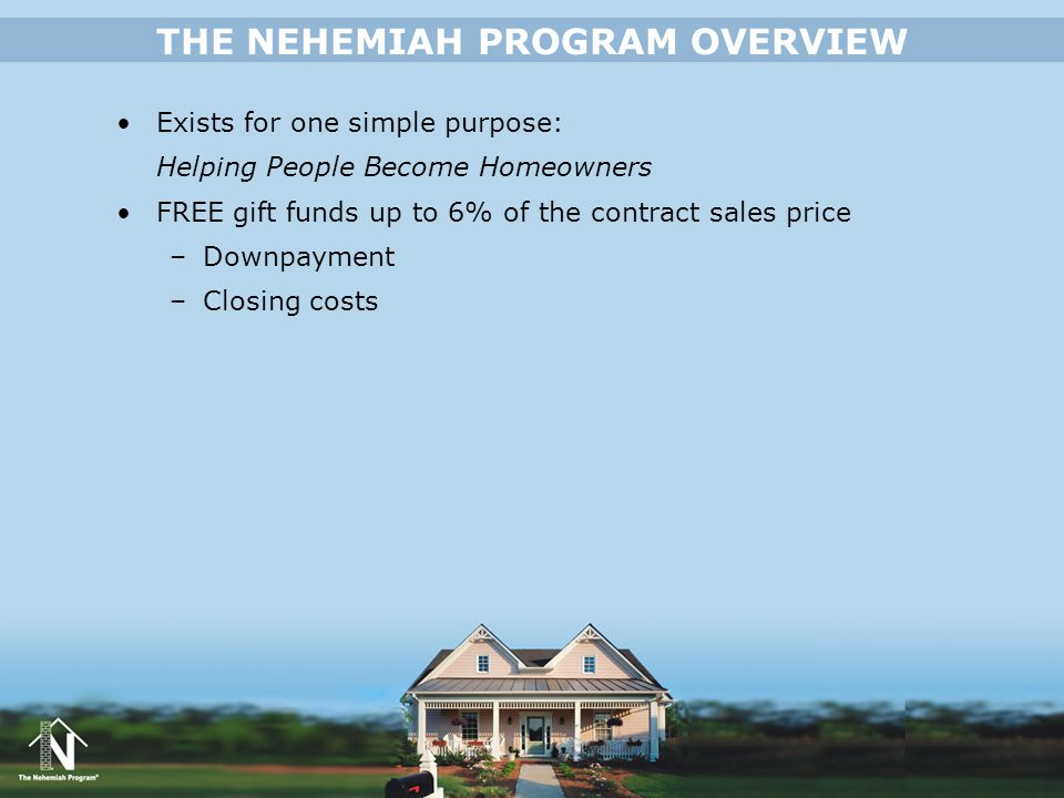 THE NEHEMIAH PROGRAM OVERVIEW
