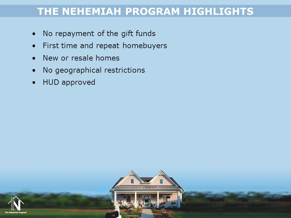 THE NEHEMIAH PROGRAM HIGHLIGHTS