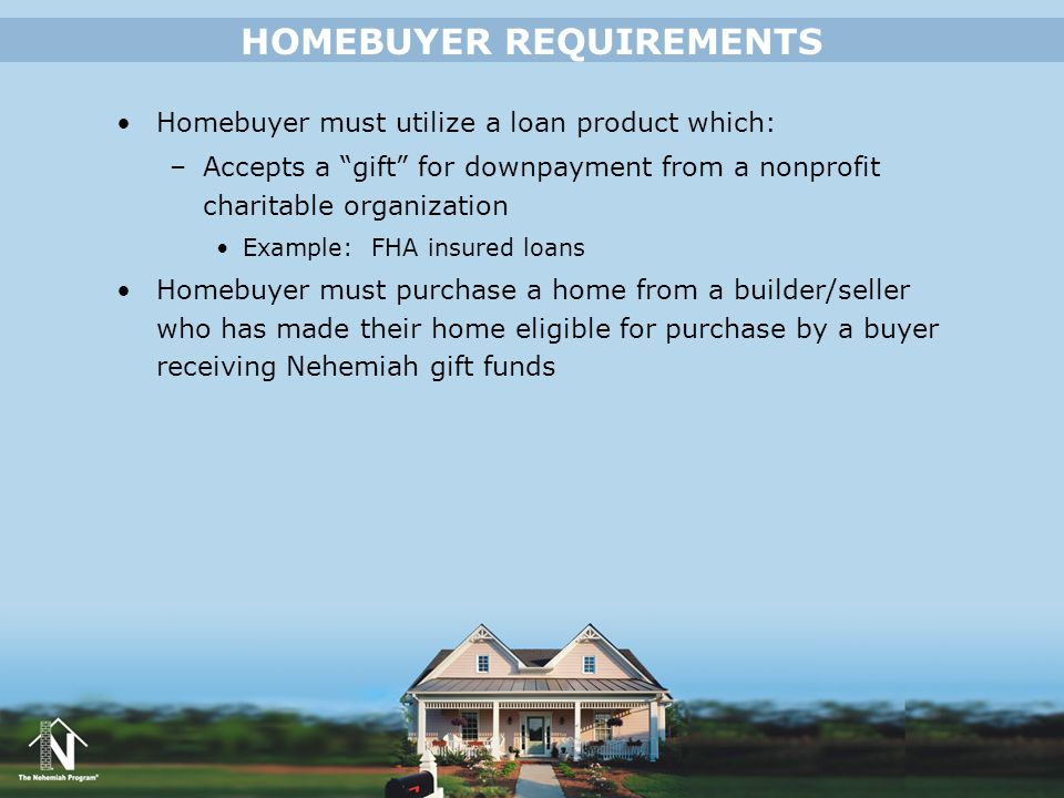 HOMEBUYER REQUIREMENTS