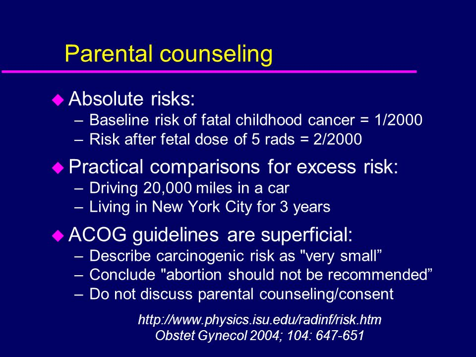 Parental counseling Absolute risks: