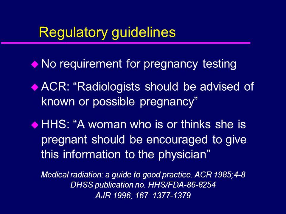 Regulatory guidelines