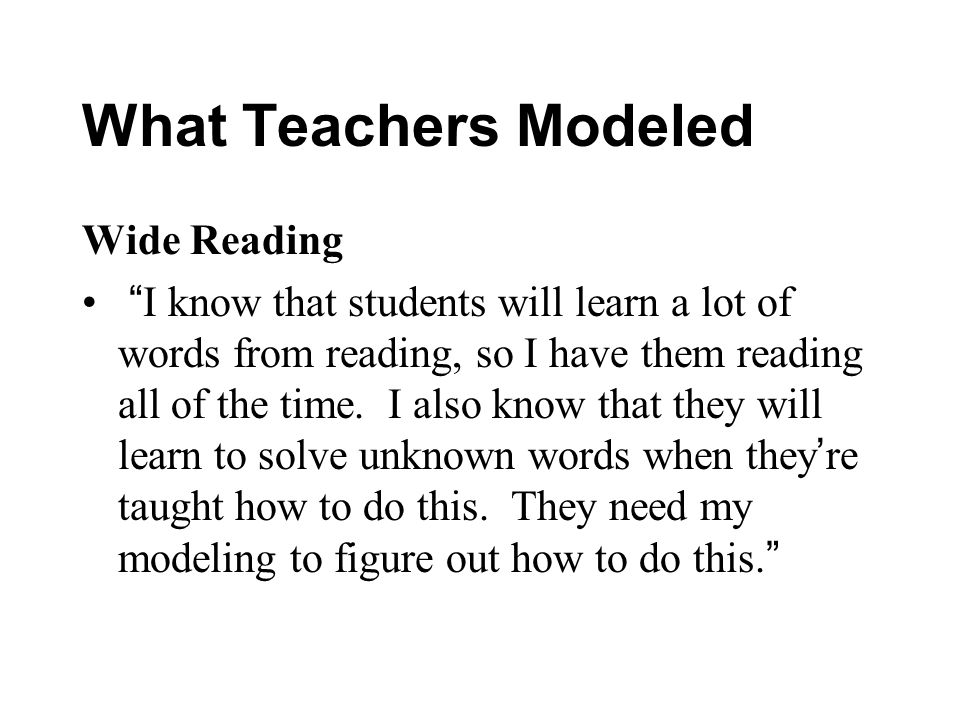 What Teachers Modeled Wide Reading
