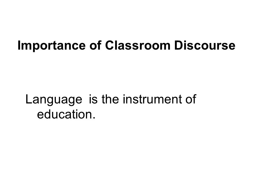 Importance of Classroom Discourse