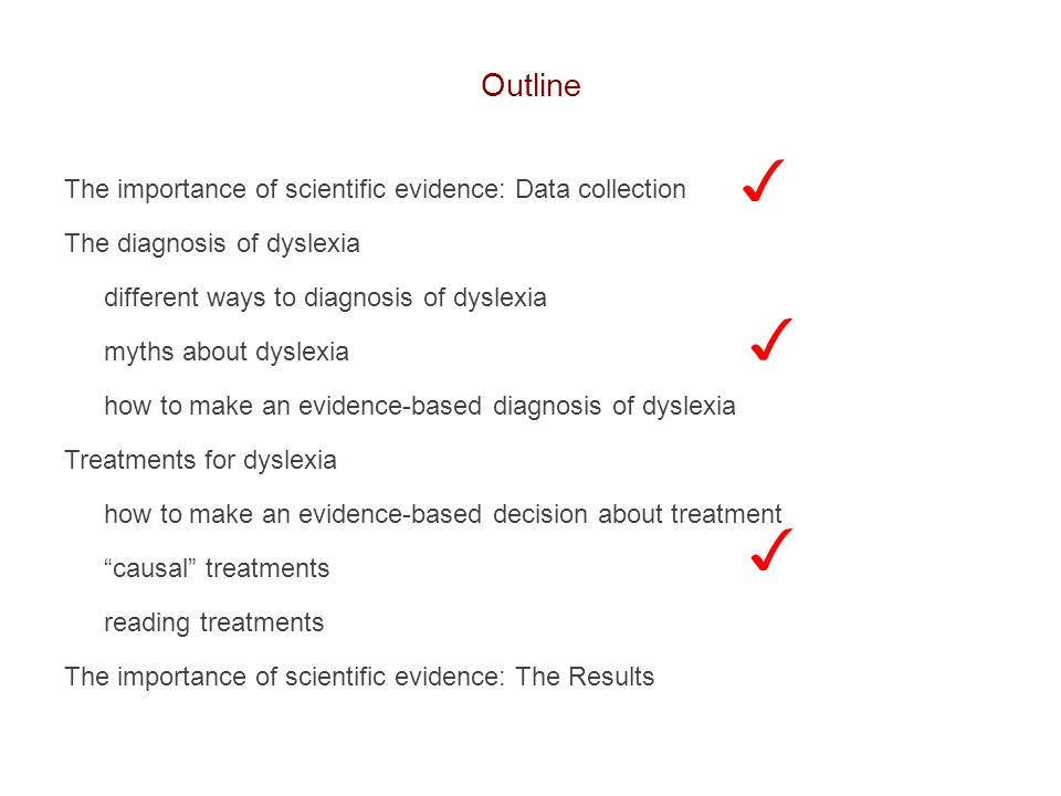✓ ✓ ✓ Outline The importance of scientific evidence: Data collection