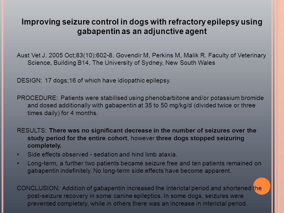 Improving seizure control in dogs with refractory epilepsy using gabapentin as an adjunctive agent