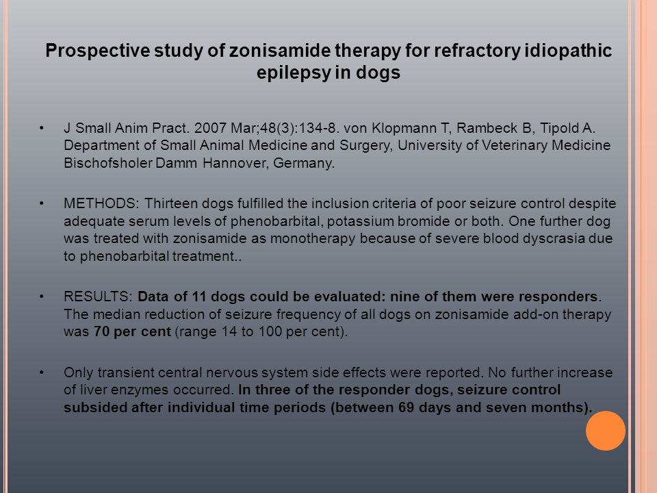 Prospective study of zonisamide therapy for refractory idiopathic epilepsy in dogs