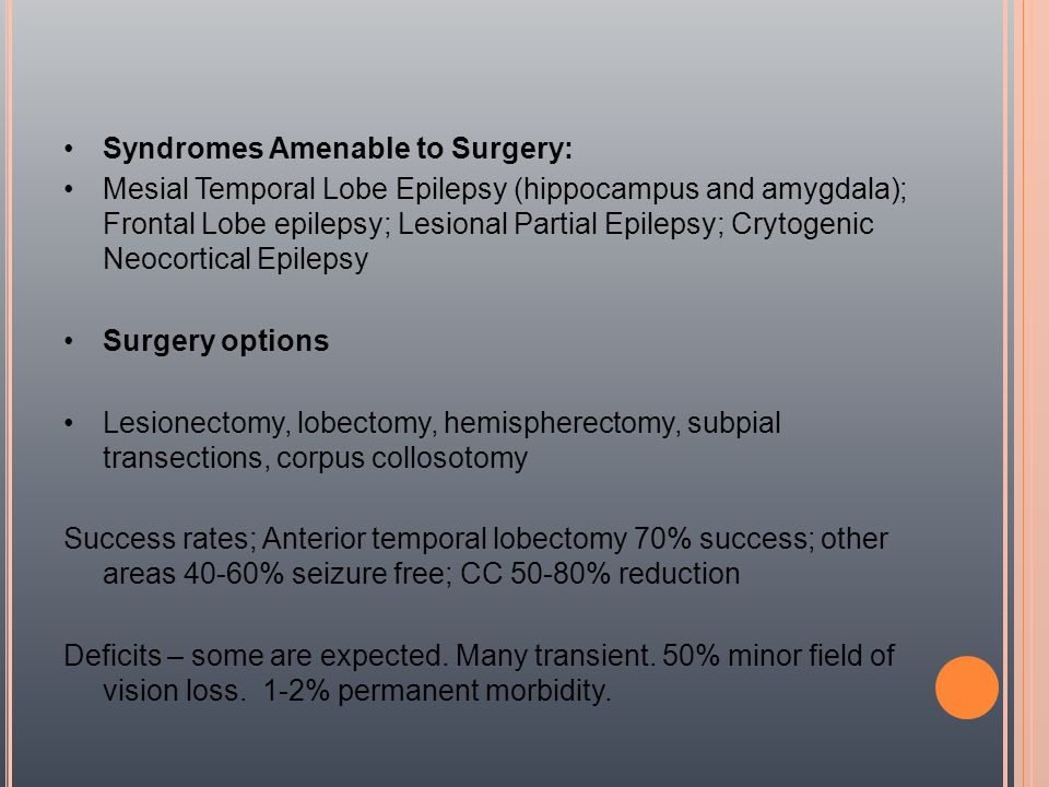 Syndromes Amenable to Surgery: