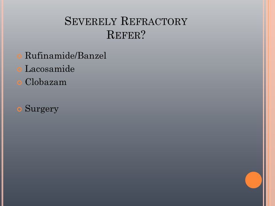 Severely Refractory Refer