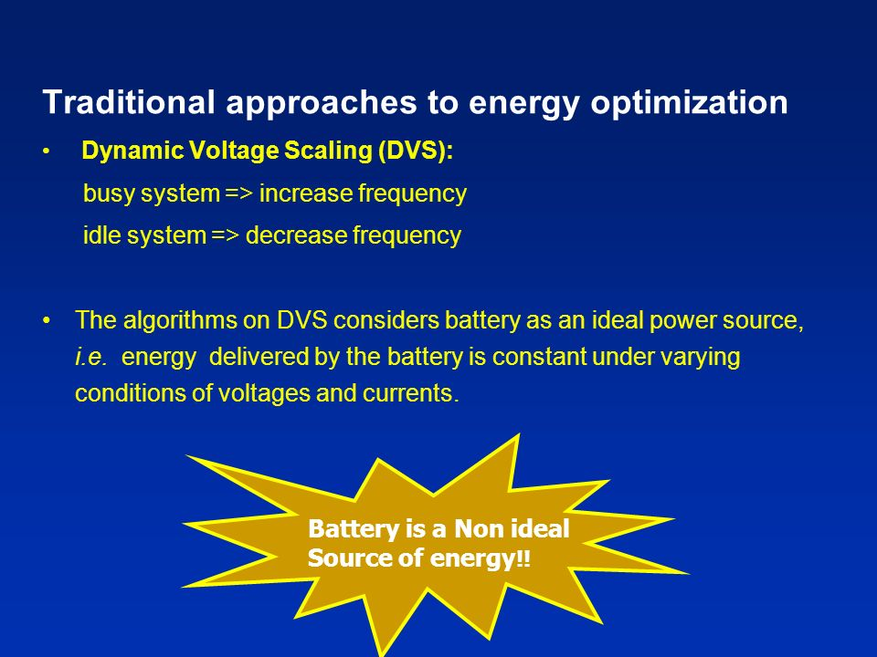 Traditional approaches to energy optimization