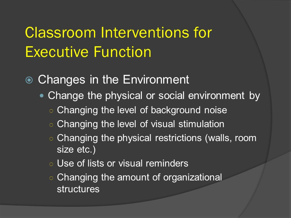 Classroom Interventions for Executive Function