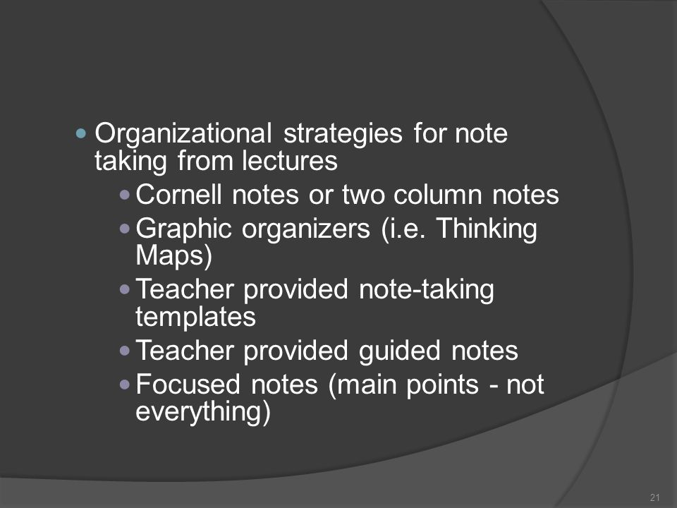 Organizational strategies for note taking from lectures