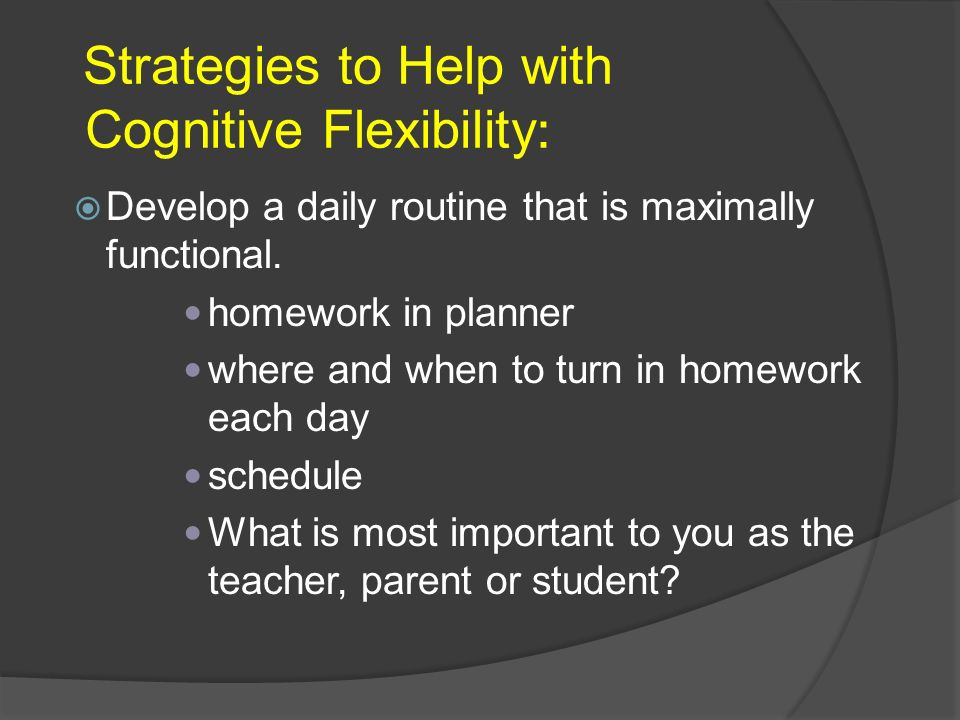 Strategies to Help with Cognitive Flexibility:
