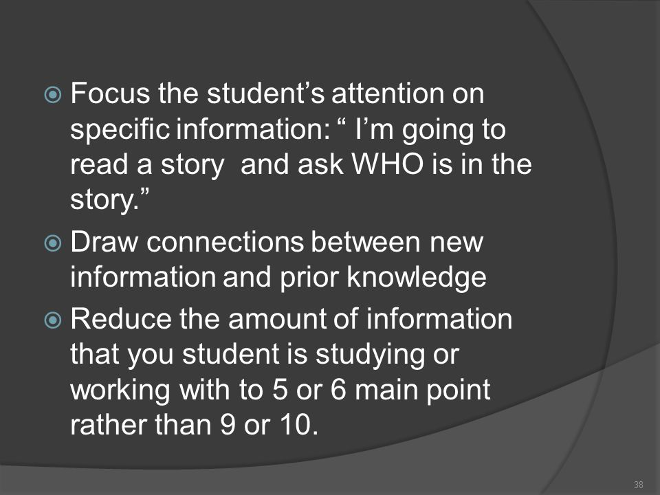 Focus the student's attention on specific information: I'm going to read a story and ask WHO is in the story.