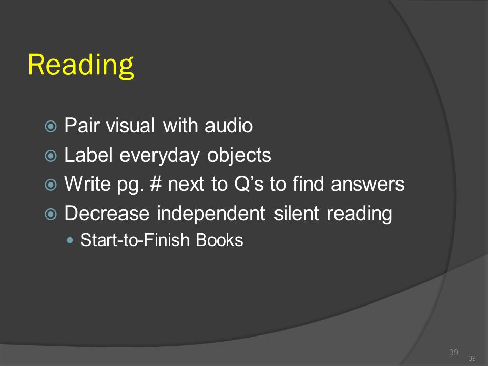 Reading Pair visual with audio Label everyday objects
