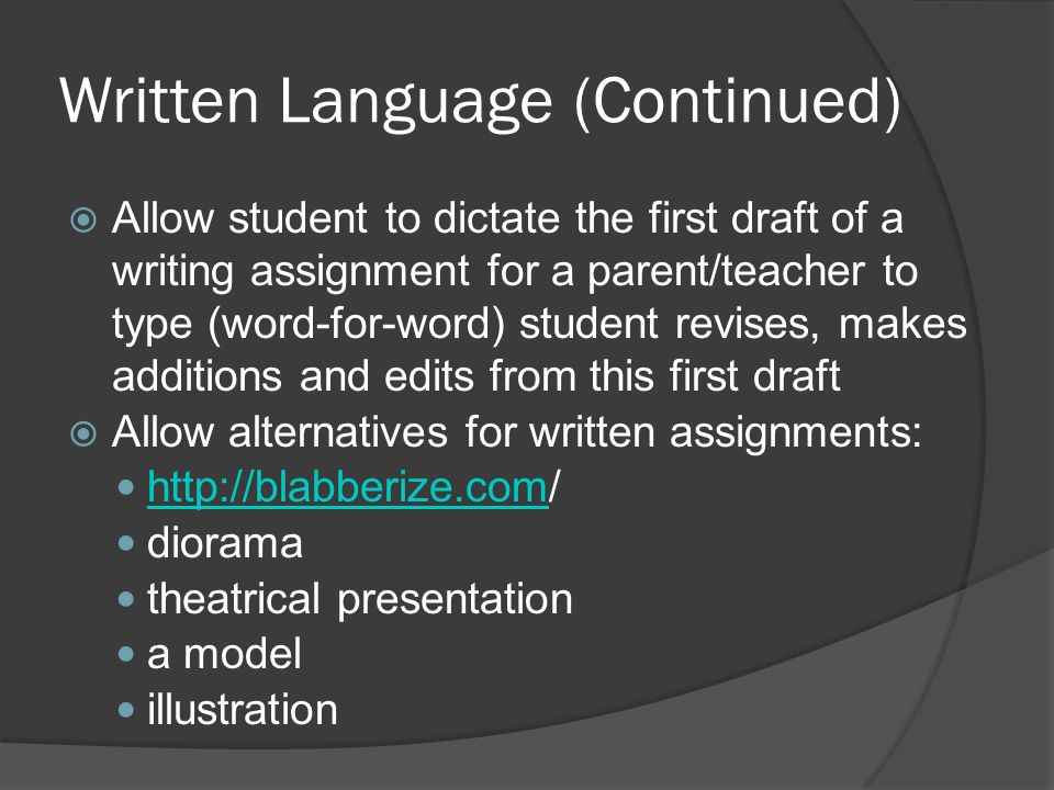 Written Language (Continued)