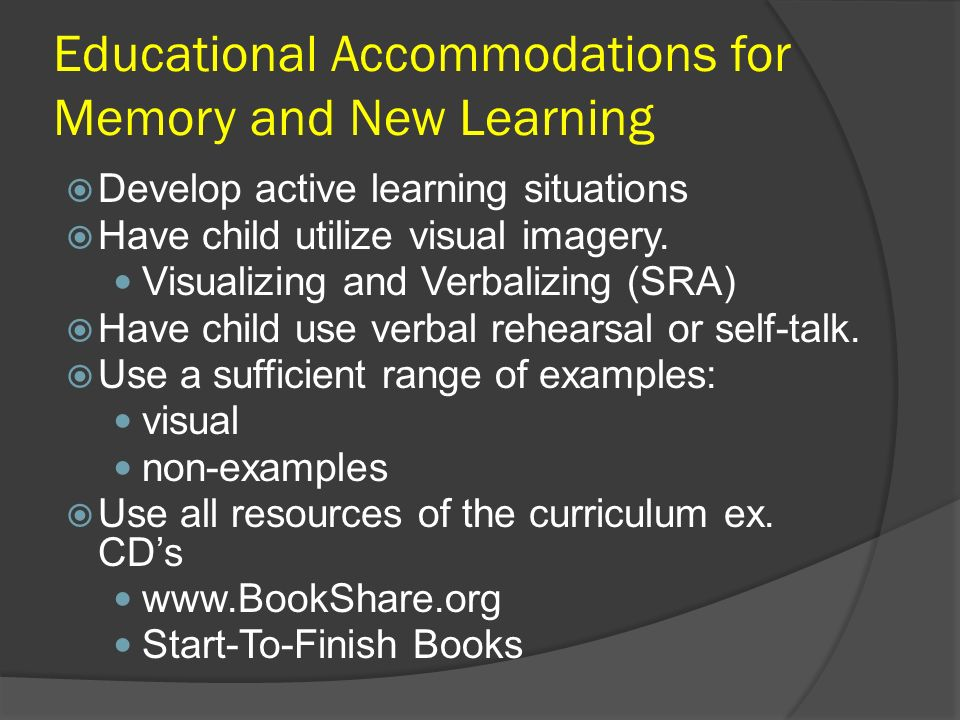 Educational Accommodations for Memory and New Learning