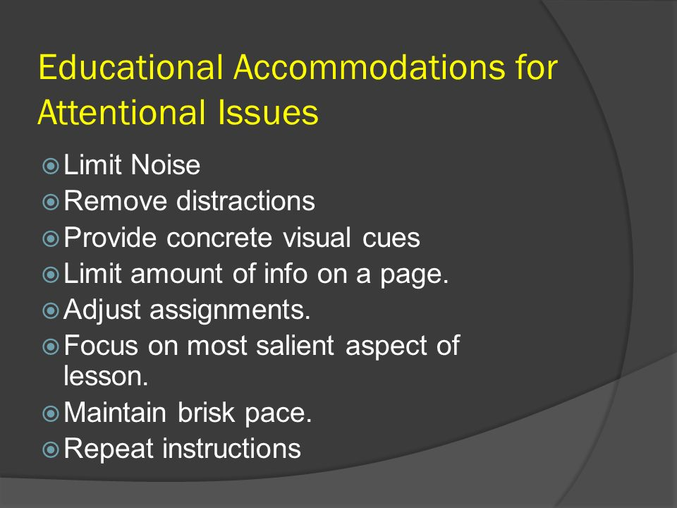 Educational Accommodations for Attentional Issues